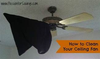 ceiling fan cleaner how to clean your ceiling fan