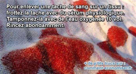 Comment Enlever Tache De Sang Sur Vetement by L Astuce Efficace Pour Nettoyer Une Tache De Sang