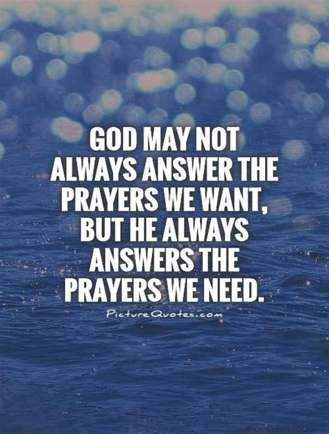 We Want You If You Can Answer The Following Questions Correctly by God May Not Always Answer The Prayers We Want But He