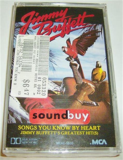 jimmy buffet greatest hits awardpedia songs you by jimmy buffett s