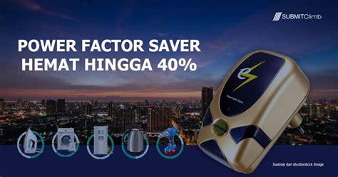 Penghemat Listrik Modern cara menghemat listrik hingga 30 menggunakan power factor saver