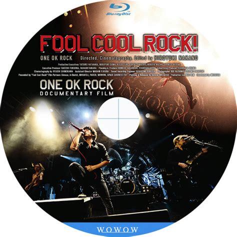 film dokumenter one ok rock tomiio15音楽ライブdvd blu rayラベル one ok rock fool cool rock