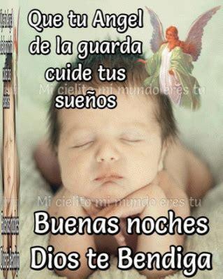 imagenes de buenas noches que dios te cuide que tu angel de la guarda cuide tus sue 241 os buenas