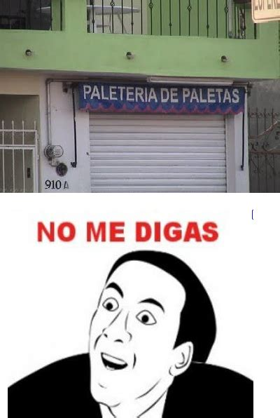 No Me Digas Meme - the gallery for gt obvio meme