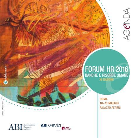 forum banche forum hr 2016 banche e risorse umane agenda