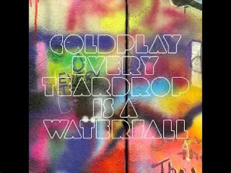 Coldplay Every Glow Mp3 Download | coldplay every teardrop is a waterfall lyrics hq mp3