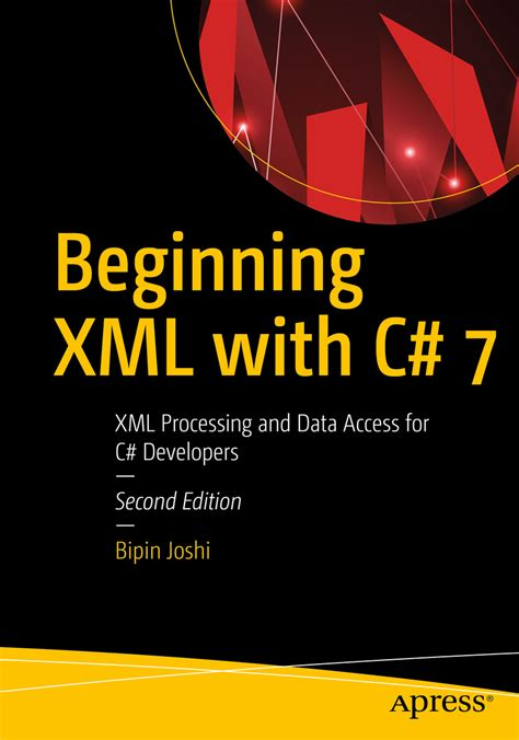 beginning xml with c 7 xml processing and data access for c developers books beginning xml with c 7 xml processing and data access