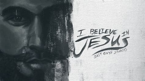 I Believe In Jesus i believe in jesus skit guys studios sermonspice