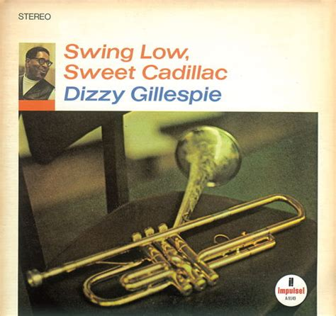 dizzy gillespie swing low sweet cadillac 1000 images about music vinyl album covers on pinterest