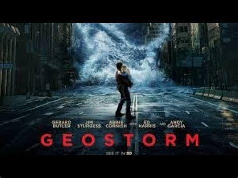 film geostorm en francais geostorm 2017 film complet streaming vf hd quot francais