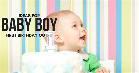 Ee  Baby Ee    Ee  Boy Ee    Ee  First Ee    Ee  Birthday Ee   Outfit  Ee  Ideas Ee   And Tips Babycmag