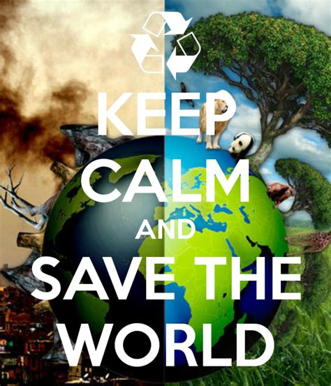 How To Save The World 1 act a day save the world