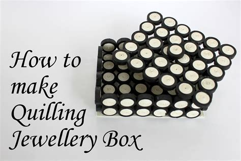 paper quilling box tutorial quilling jewelry box a greatest jewelry