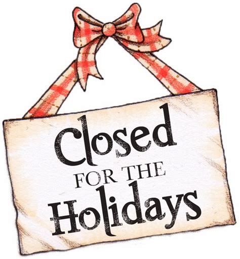 5 best images of printable holiday closed signs business