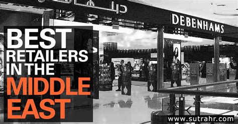 Mba Hr In Middle East by 25 Best Retailers In The Middle East Retail Groups In