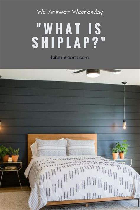 what is shiplap we answer wednesday what is shiplap interiorsbykiki com