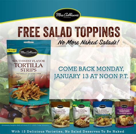 Mrs Cubbison S Sweepstakes - free mrs cubbison s salad toppings product coupon 1st 200 daily this week