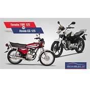 Honda CG 125 V Yamaha Ybr Comparing The Two Most