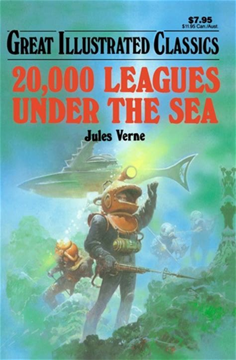20 000 leagues the sea books 20 000 leagues the sea great illustrated classics