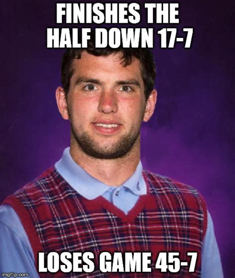 Andrew Luck Memes - bad luck andrew imgflip