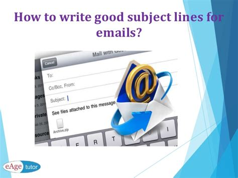 subject how to write effective subject lines how to write good subject lines for emails