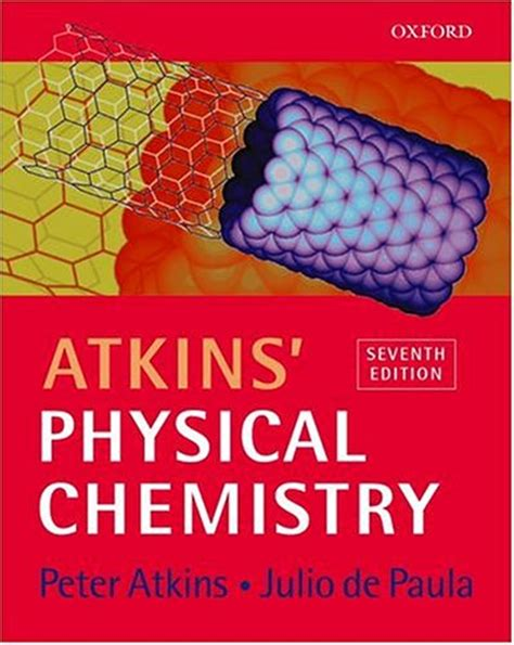 Physical Chemistry 6th Edition atkins physical chemistry 7th ed av w atkins