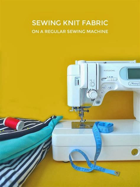 sewing with knits sewing knit fabric on a regular sewing machine tilly and