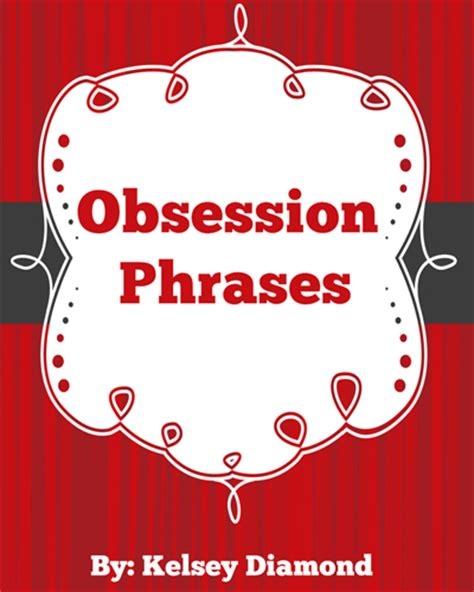 secret phrases obsession phrases review of kelsey s book of