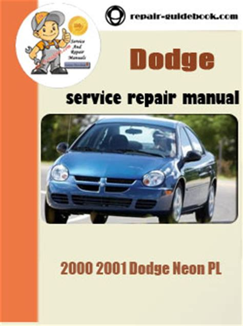 book repair manual 2001 chrysler prowler user handbook service manual free 2001 plymouth neon service manual service manual 2001 dodge neon