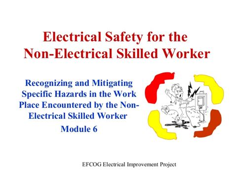 electrical safety for the non electrical skilled worker by