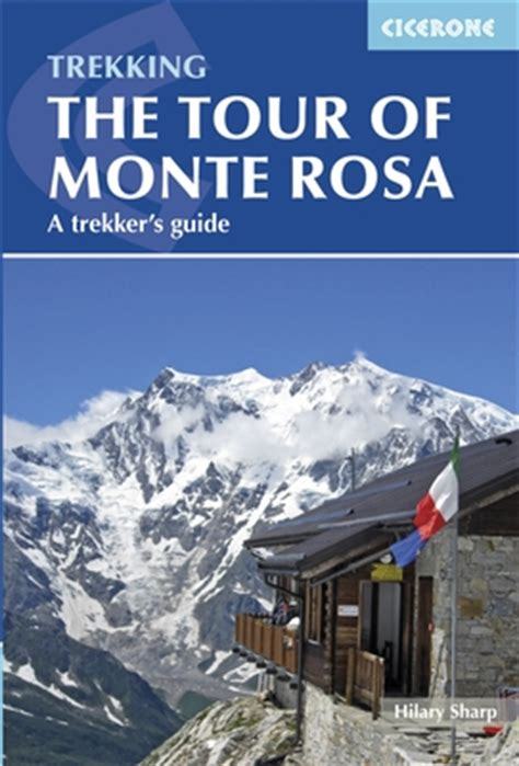 monte rosa memoir of an books tour of monte rosa trekking guidebook italian and swiss