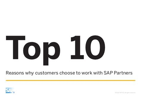 10 Reasons To Work by Top 10 Reasons Why Customers Choose To Work With Sap Partners