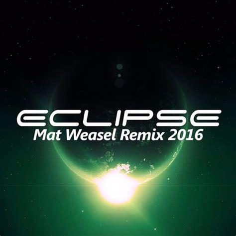 billx eclipse mat weasel remix by mat weasel busters