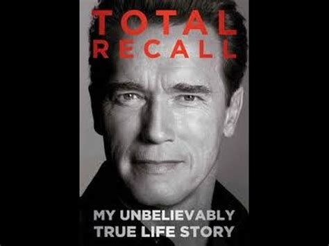 total recall my unbelievably true life story book arnold total recall my unbelievably true life story revie youtube