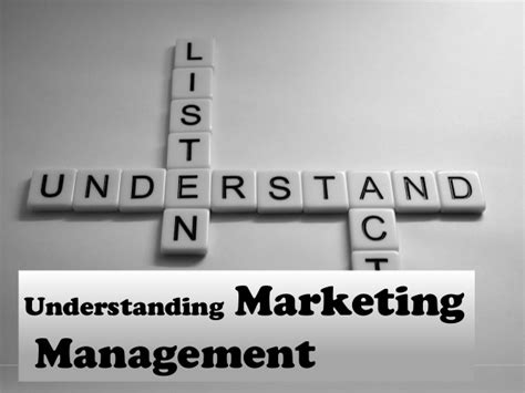Mba In Marketing Management Scope by Understanding Marketing Management Management Tasks