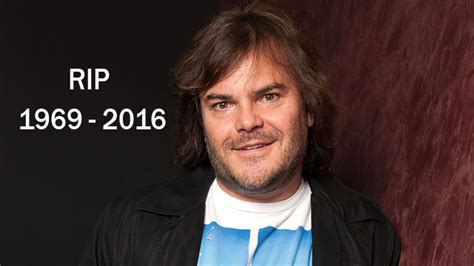 actress died 2016 actor jack black dead at the age of 46