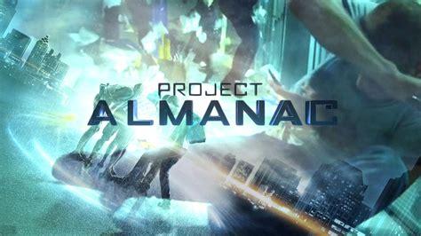 film project almanac adalah new trailer for project almanac hits web amc movie news