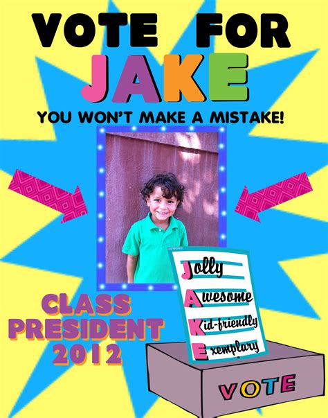 vote for me posters templates make a class president election poster school election