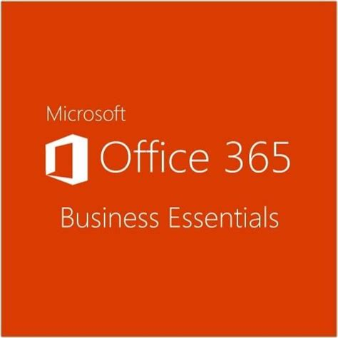 Business Essentials v 225 s 225 rl 225 s microsoft office 365 business essentials 1 user