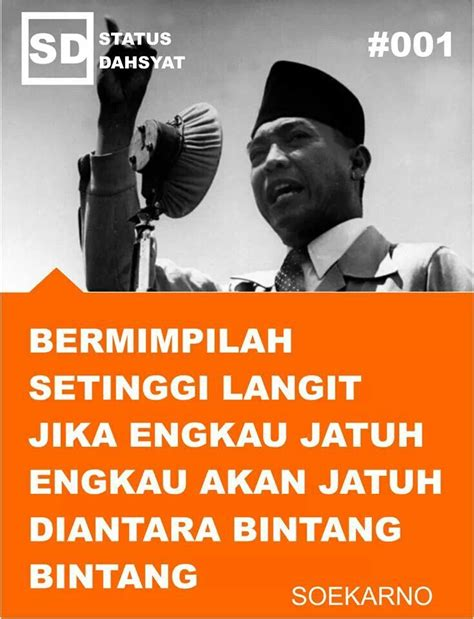 brief biography of soekarno sukarno quotes image quotes at hippoquotes com