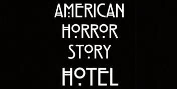 American horror story hotel quot