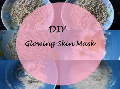 Fall 5 Steps To Your Fresh Beautiful Glowing Skin by Diy Facemask All New Diy Glowing Mask