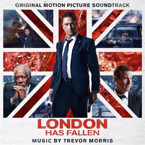 fallen film uk release date london has fallen 2016 soundtrack from the motion picture