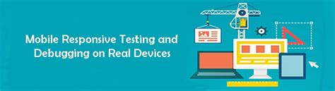 mobile responsive testing mobile responsive test across range of mobile devices and