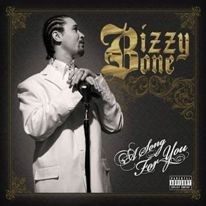 a song for you a song for you bizzy bone album