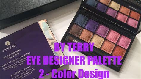 by terry eye designer palette 2 color design free by terry eye designer palette 2 color design tutorial