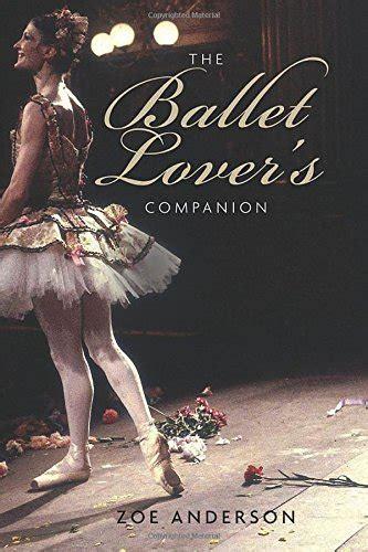 libro the ballet companion a ballet for dummies danza panorama auto