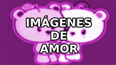 imagenes de amor para keyla imagenes de amor para dedicar facebook whatsapp youtube