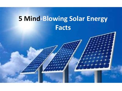 home solar panels information 5 mind blowing solar energy facts