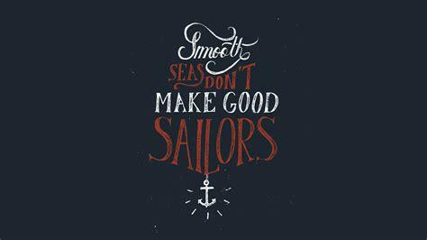 sailor love tattoo quotes quotesgram sailor good quotes quotesgram